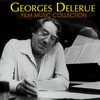 GEORGES DELERUE FILM MUSIC COLLECTION
